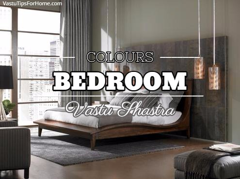 According To Vastu Shastra Colours For Bedroom Vastu Shastra