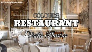 Restaurant Vastu Colour Tips