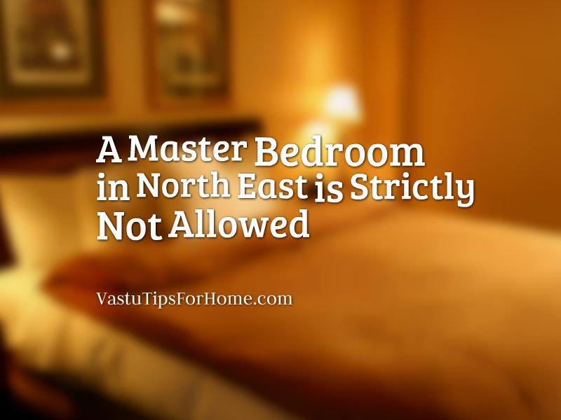 Vastu Shastra Tips for Master Bedroom in North East