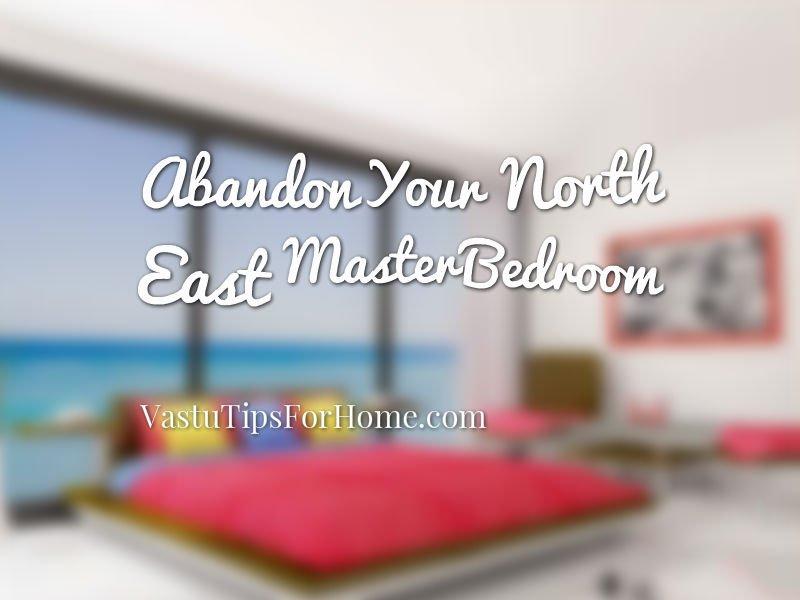 Vastu Shastra for Master Bedroom in North East