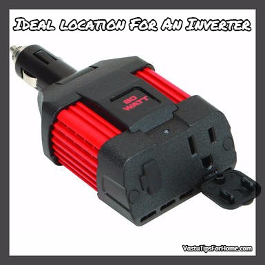 Ideal location For An Inverter According To Vastu Shastra