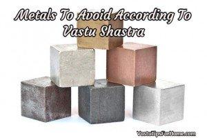 Metals To Avoid According To Vastu Shastra